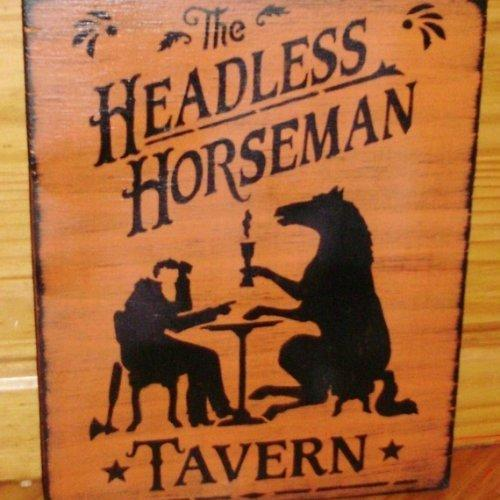 Sleepy Hollow primitive Halloween Sign Headless Horseman Tavern signs plaques