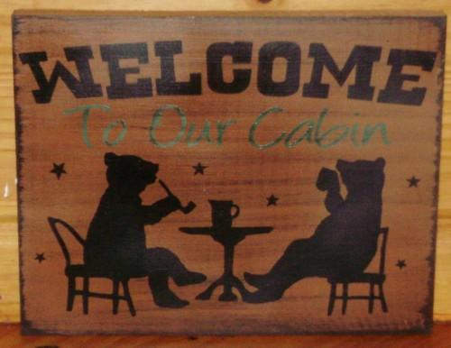 Bears country Welcome to our Cabin Primitive Rustic Sign Bears Tea lakehouse