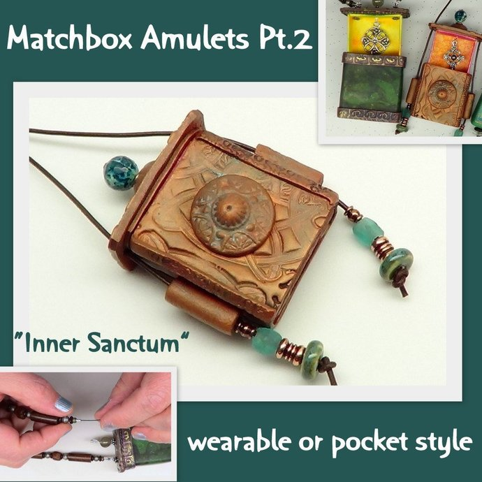 Matchbox Amulets - Inner Sanctum - multi media Polymer Clay Tutorial - Digital