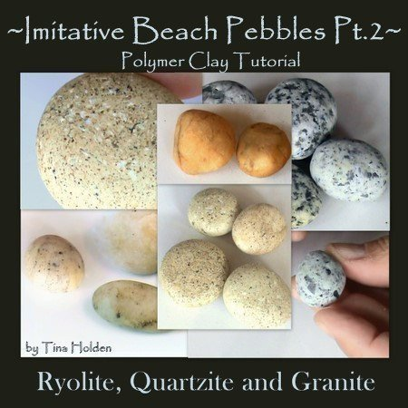 Imitative Beach Pebbles Series 2 - Quartzite, Granite, Ryolite - Polymer Clay