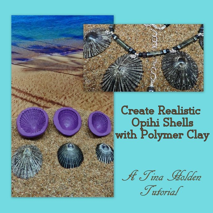 Mastering Faux - Create Realistic Opihi Shells from Polymer Clay and Molds -