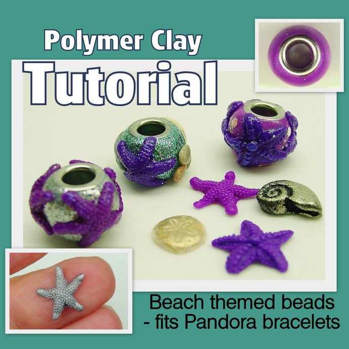 Beach European Style beads - Polymer Clay Tutorial - Digital PDF File - Instant