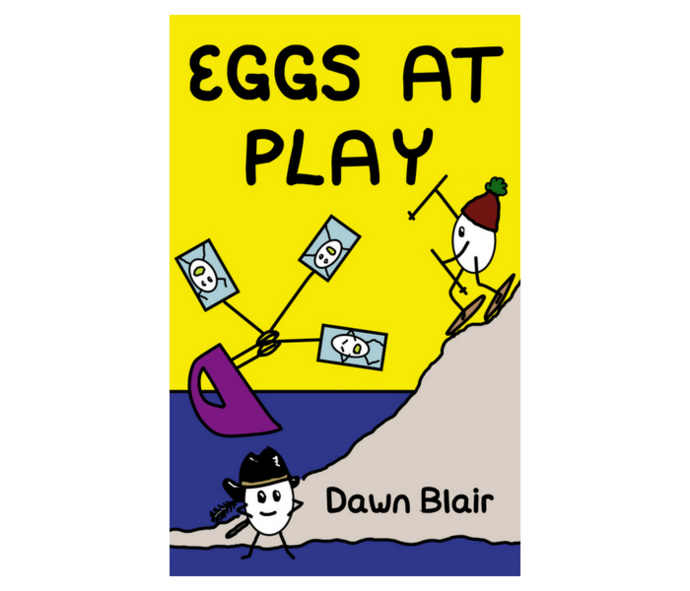 Eggs at Play (a picture book by Dawn Blair)