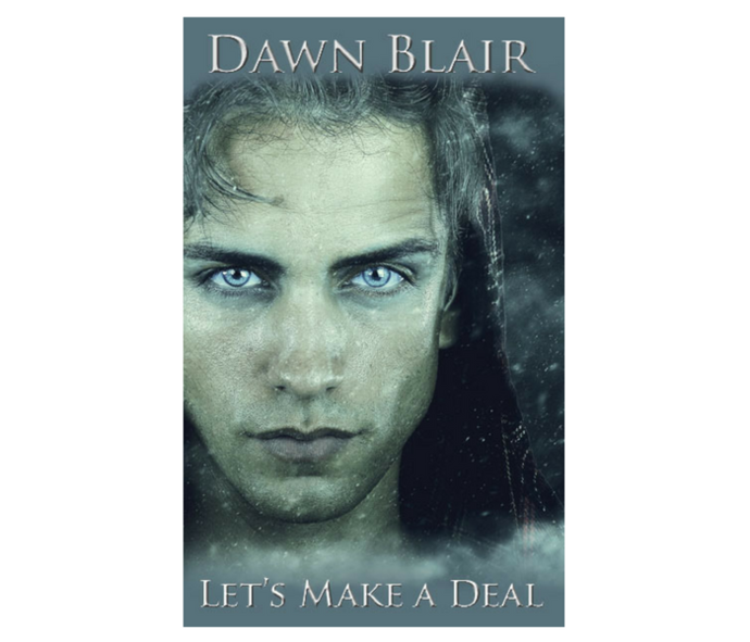 Let's Make a Deal (a short story by Dawn Blair)
