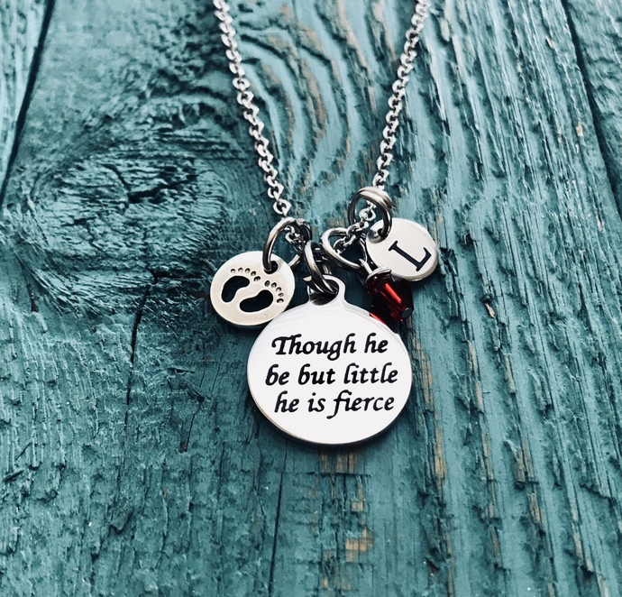 Though He Be But. Little he Is Fierce, Inspirational Quote, premature baby,