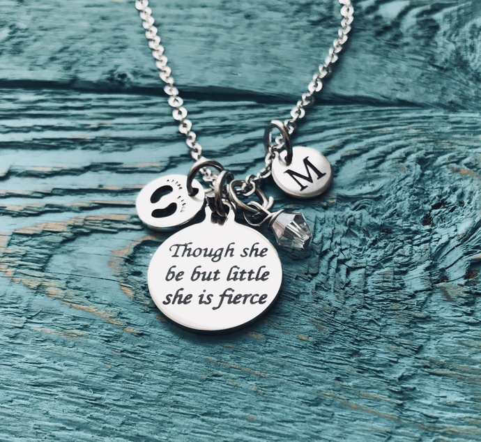 Though She Be But Little she Is Fierce, Inspirational Quote, premature baby,