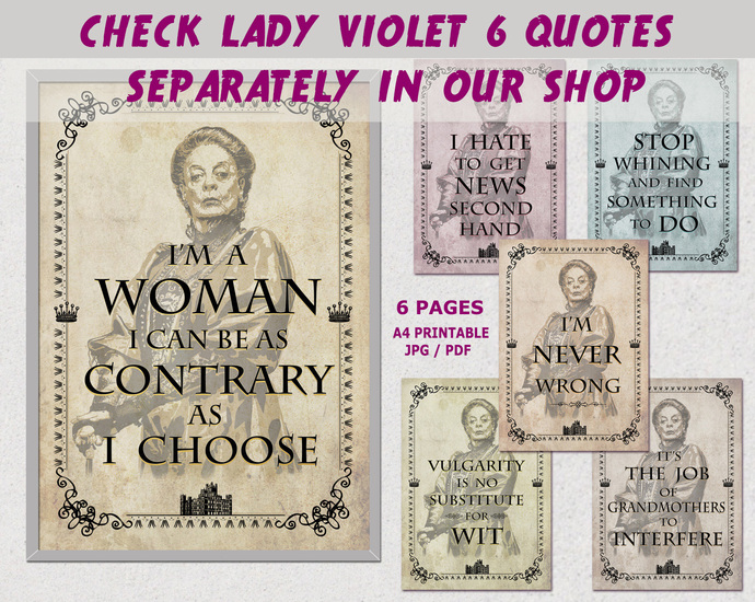 Downton Abbey printable quotes, Downton abbey party, Lady Violet Crawley quotes,