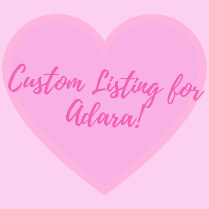 Custom Listing for Adara