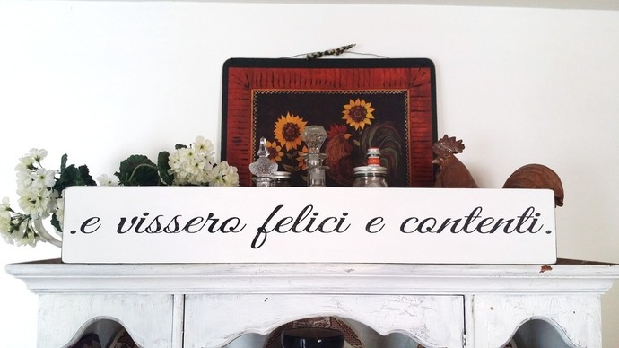 And they lived happily ever after IN ITALIAN, wedding sign