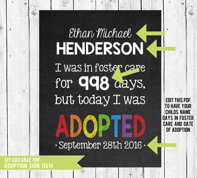 Printable Adoption sign, Adoption Gifts, Foster Care, Adoption Announcement,