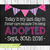 Editable Adoption chalkboard sign, Adoption Announcement Sign, Adoption Gifts,