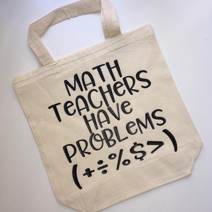 Math teachers have problems, personalized teacher gifts, unique teachers gift