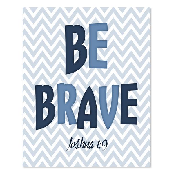 Be Brave Set 4 - Printable Wall Art