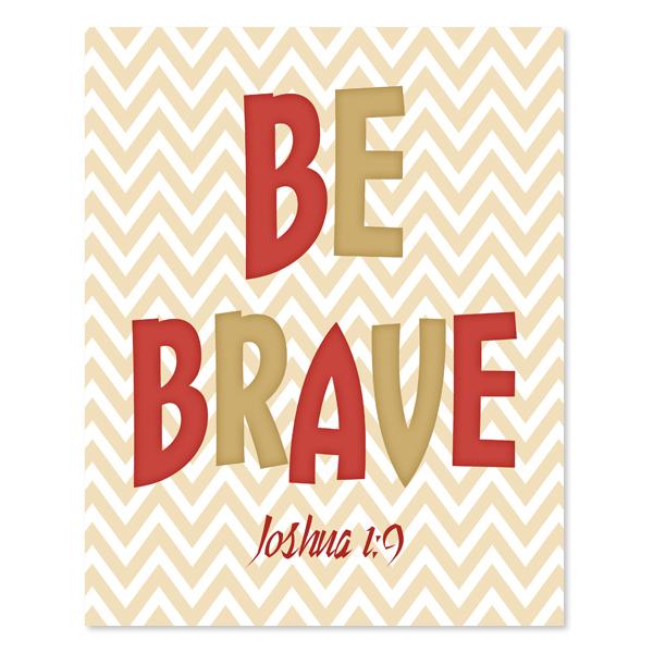 Be Brave Set 3 - Printable Wall Art