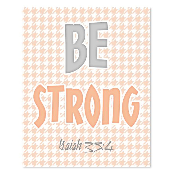 Be Strong _Peach Set - Printable Wall Art