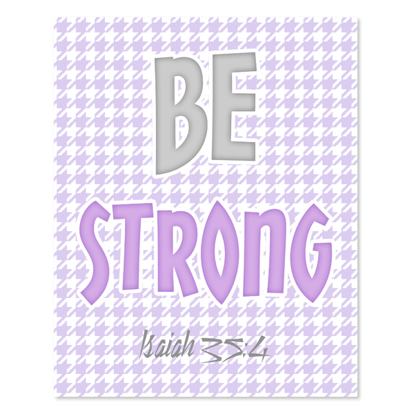 Be Strong _Lavender Set - Printable Wall Art