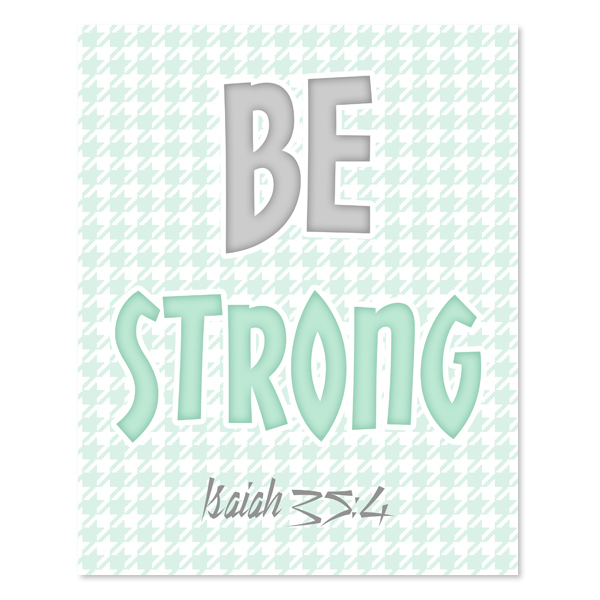 Be Strong _Green Set - Printable Wall Art