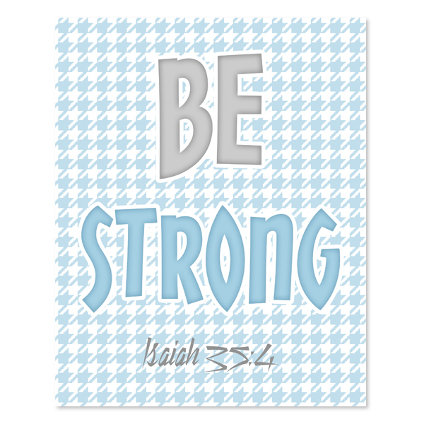 Be Strong _Blue Set - Printable Wall Art