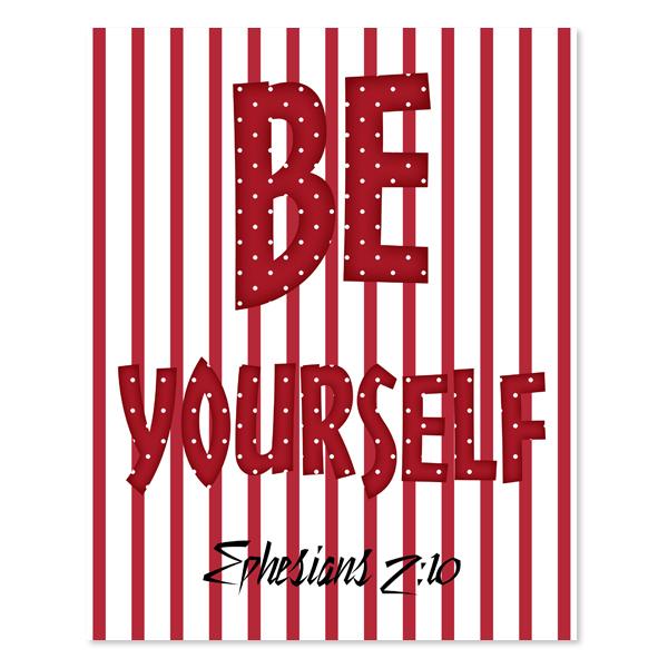 Be Yourself_ Girl Set 6 - Printable Wall Art