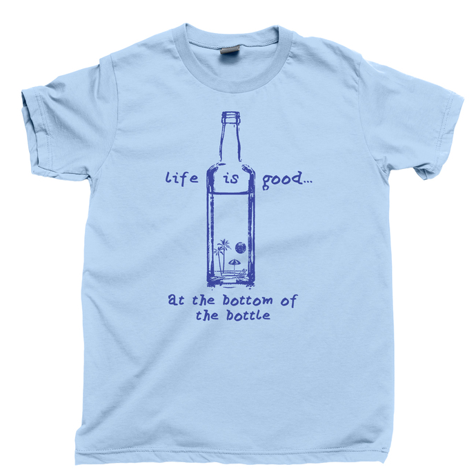 Beach Vacation Men's T Shirt, Life Is Good At The Bottom Of A Bottle Toes In The