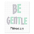 Be Gentle_Green Set - Printable Wall Art