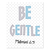 Be Gentle_Blue Set - Printable Wall Art