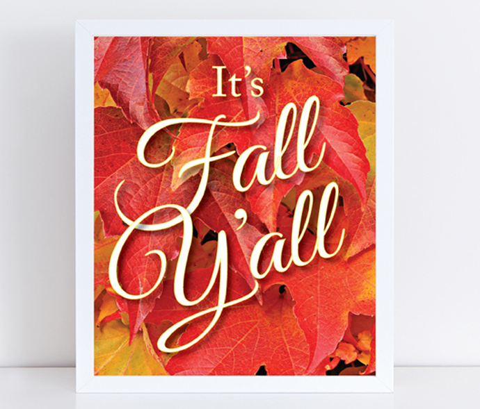 It's Fall Y'all - Digital Download Print - Printable Art - Wall Art Print - 8 X