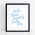 Be The Reason Somebody Smiles Today - Digital Download Print - Inspirational