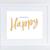 Choose Happy - Digital Download Print - Inspirational Printable - Teacher