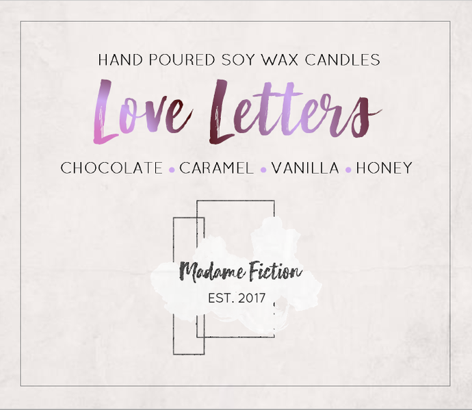 Love Letters - 8oz Candle - To All The Boys I've Loved Before - Scented Soy