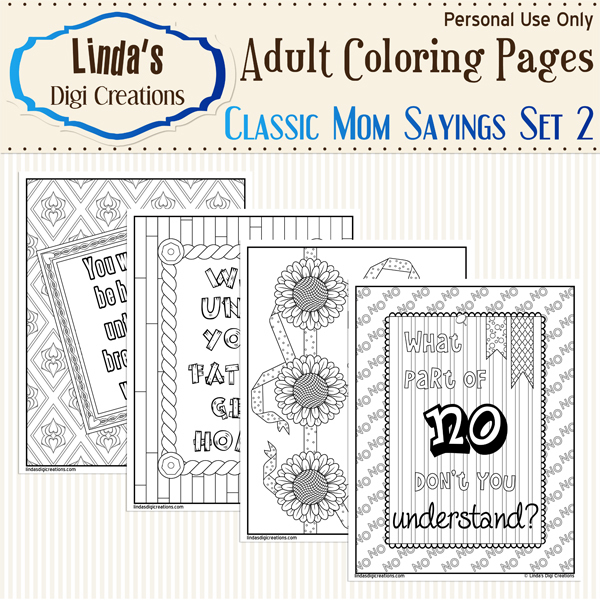 Classic Mom Sayings Set 2 _Printable Adult Coloring Pages