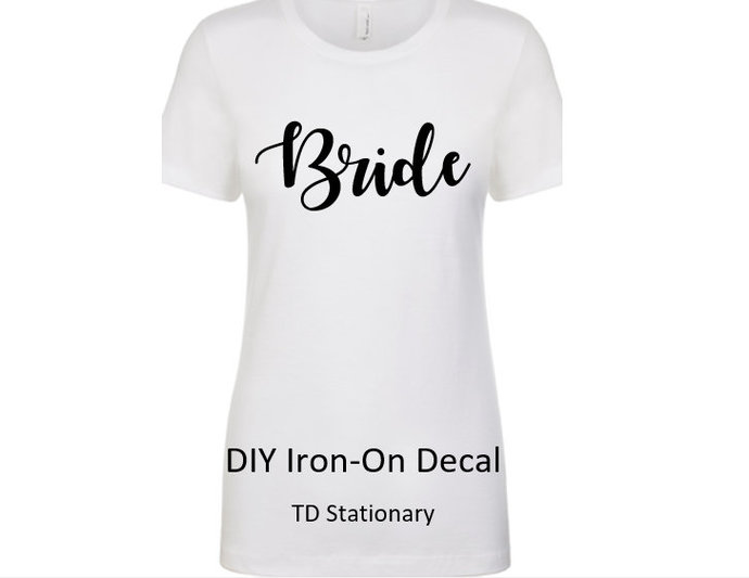 Wedding Iron On /  Iron On Transfer/ Heat Transfer Bride / Groom / Bridal Party