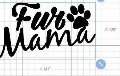 D.I.Y Fur Mama or Papa Decal Vinyl Sticker