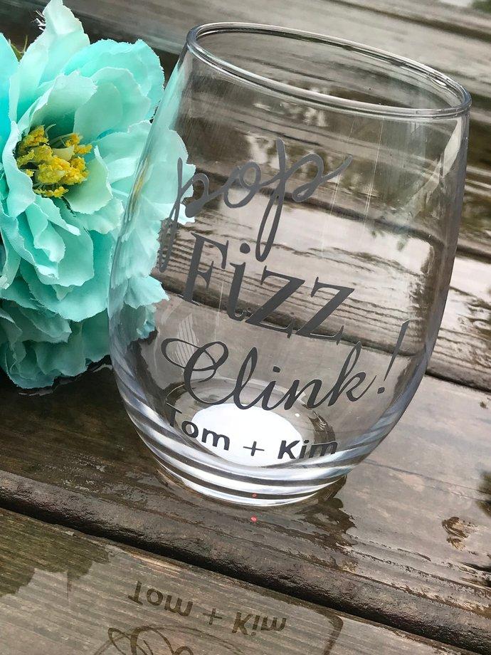 Personalized Stemless Pop Fizz Clink! Wine Glass