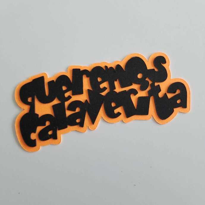 QUEREMOS CALAVERITA (archivo de corte)