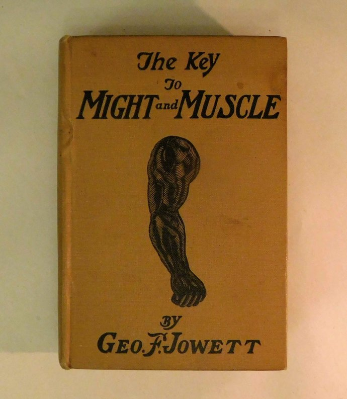 Rare 1st Edition The Key to Might and Muscle George Jowett 1926