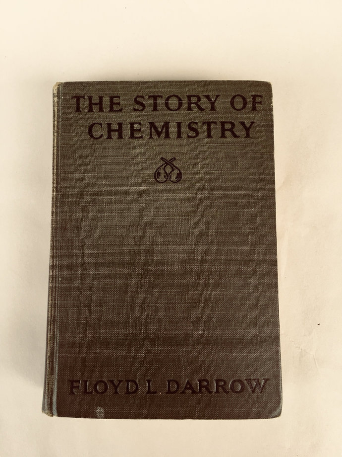 The Story of Chemistry Floyd Darrow 1930