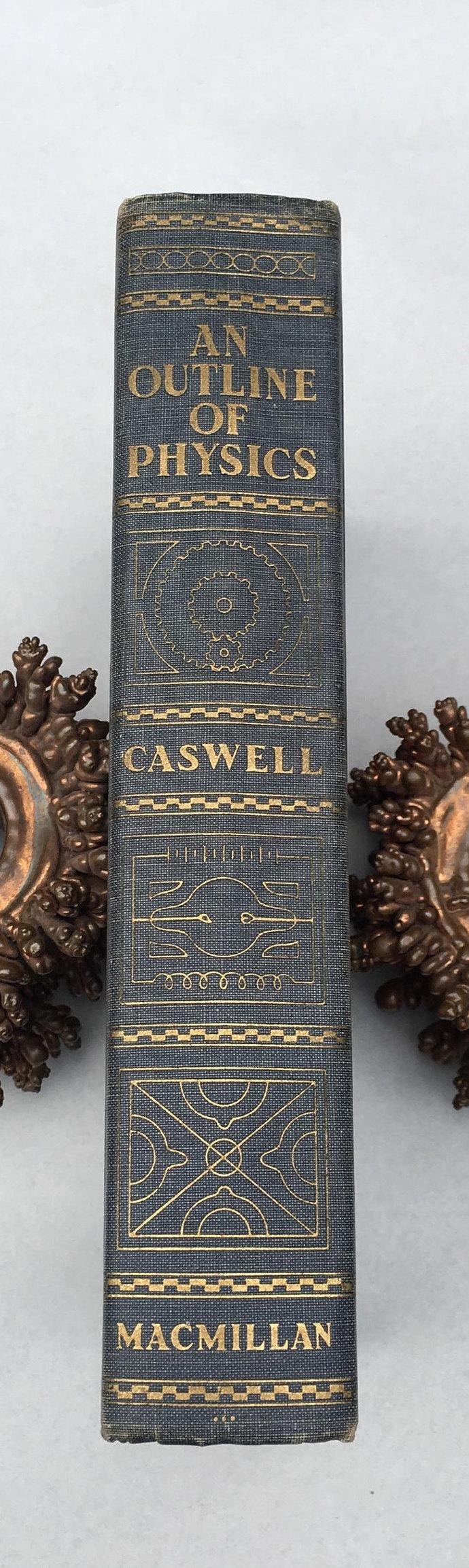 An Outline of Physics 1938 Book Albert Edward Caswell