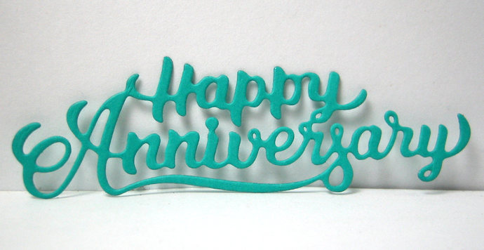 Happy Anniversary Metal Cutting Die