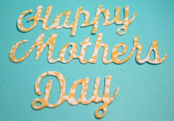 Happy Mothers Day Cutting Die