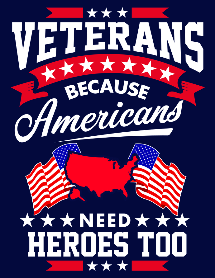 Veterans because American's need heroes too, God Bless America, USA, Veterans