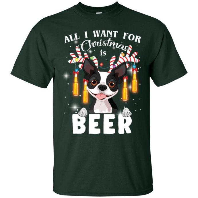 All I Want For Christmas Is Beer Boston Terrier Men T-shirt