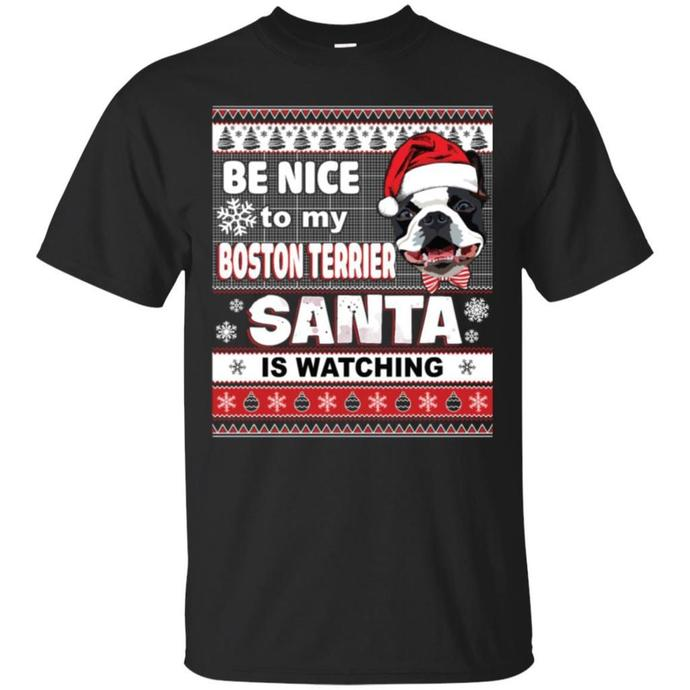 Be Nice To My Boston Terrier Santa Is Watching Men T-shirt