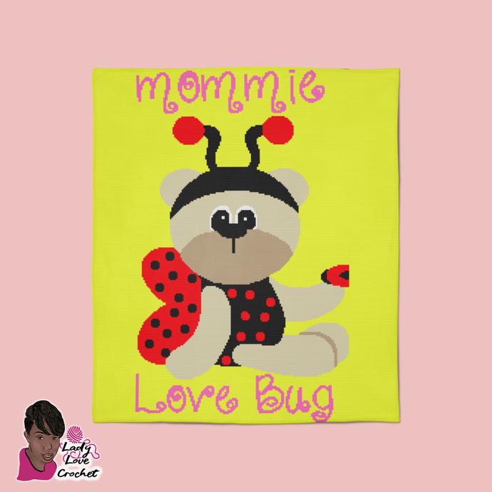 Mommie Love Bug