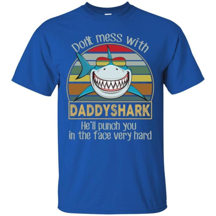 Don't Mess With Daddy Shark Men T-shirt