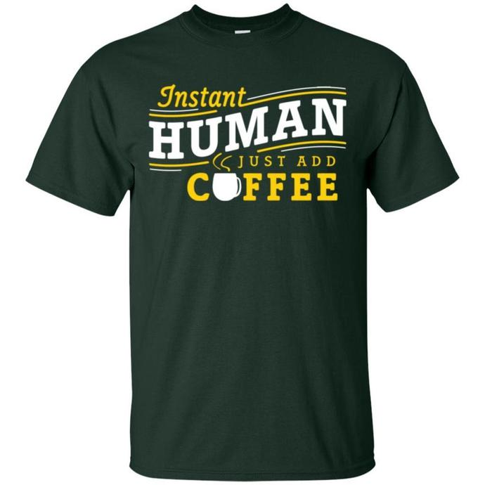 Instant Human Just Add Coffee Men T-shirt