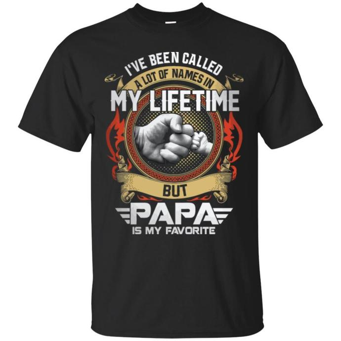 I Have Been Called A Lot Of Names In My Lifetime Men T-shirt