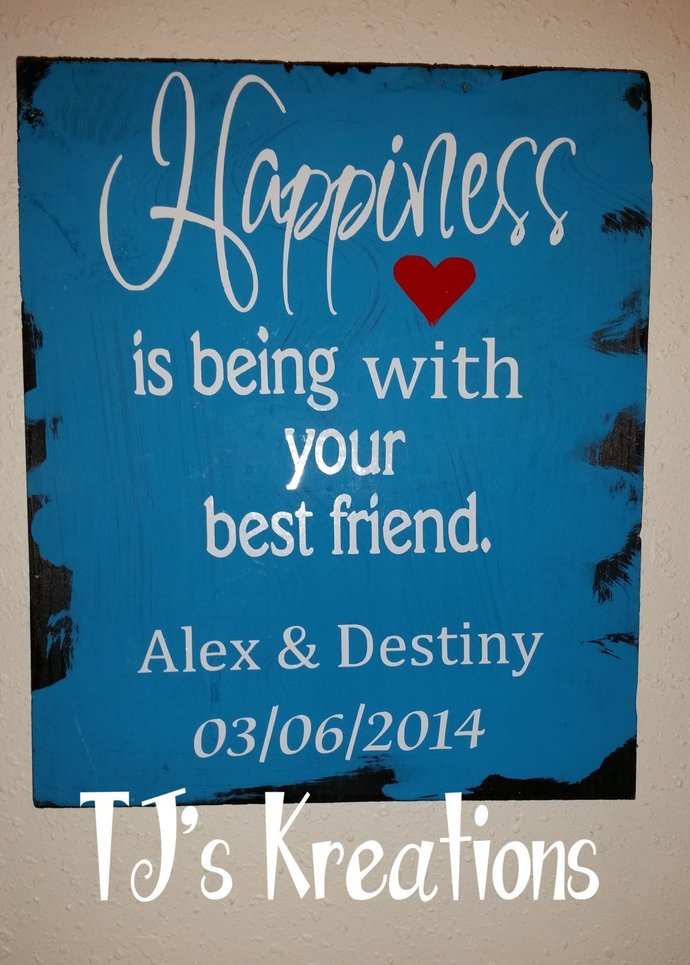 Happiness is being with your best friend, your husband , wife etc