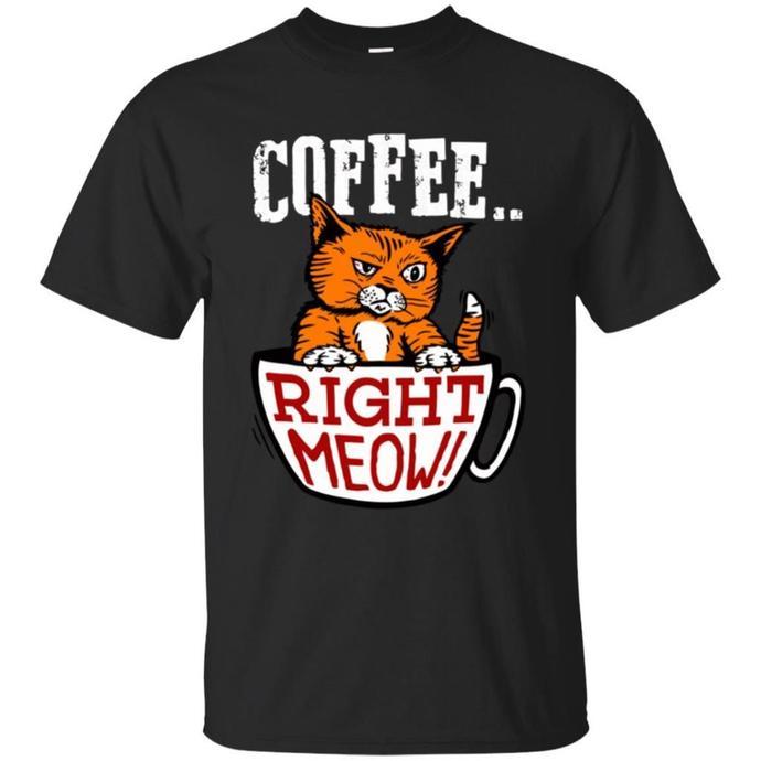 Coffee Right Meow Men T-shirt, Coffee Right Meow Tee, Coffee tshirt, Cat Men