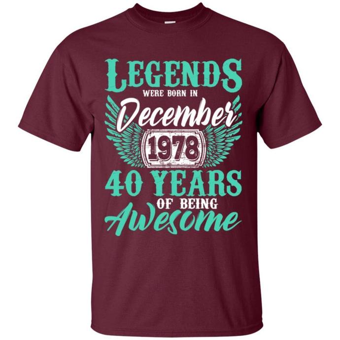 Legends December 1978, 40 Years Of Being Awesome Men T-shirt, Legends December